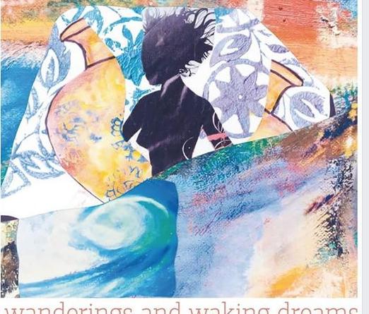 Wanderings and Waking Dreams